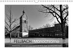 Fellbach Monochrome (Wandkalender 2019 DIN A4 quer) von Eisold,  Hanns-Peter