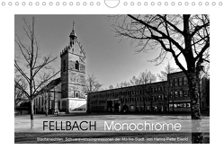 Fellbach Monochrome (Wandkalender 2020 DIN A4 quer) von Eisold,  Hanns-Peter