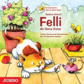 Felli die kleine Katze von Göschl,  Bettina
