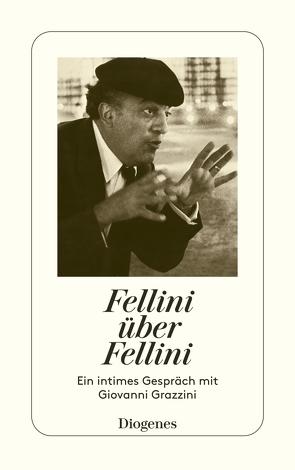 Fellini über Fellini von Fellini,  Federico, Heimbucher,  Renate
