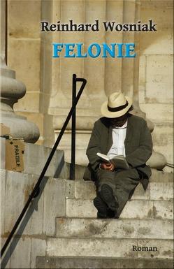 Felonie von Wosniak,  Reinhard