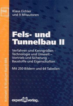 Fels- und Tunnelbau, II: von Eichler,  Klaus