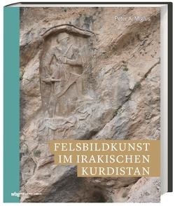 Felsbildkunst im irakischen Kurdistan von Miglus,  Peter