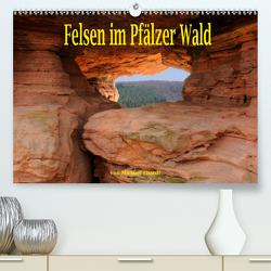 Felsen im Pfälzer Wald (Premium, hochwertiger DIN A2 Wandkalender 2021, Kunstdruck in Hochglanz) von Ebardt,  Michael