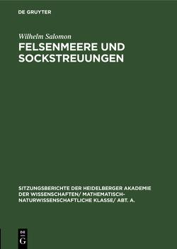 Felsenmeere und Sockstreuungen von Salomon,  Wilhelm