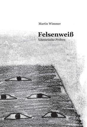 Felsenweiß von Wildgrube,  Christina, Wimmer,  Martin
