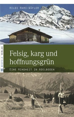 Felsig, karg und hoffnungsgrün von Hari-Wäfler,  Hildi