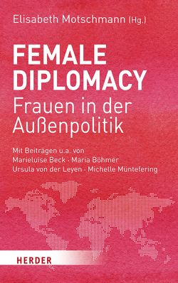 Female Diplomacy von Motschmann,  Elisabeth