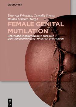 Female Genital Mutilation von Fritschen,  Uwe, Scherer,  Roland, Strunz,  Cornelia