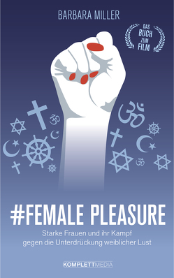 Female Pleasure von Miller,  Barbara