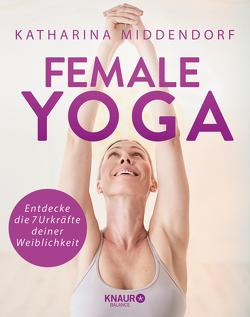 Female Yoga von Middendorf,  Katharina
