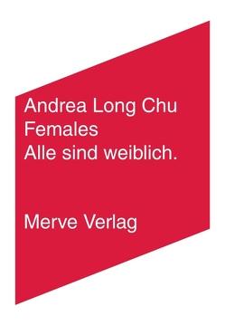 Females von Long Chu,  Andrea, Sauer,  Lea