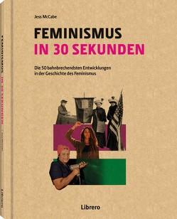 FEMINISMUS IN 30 SEKUNDEN von MC CABE,  JESS