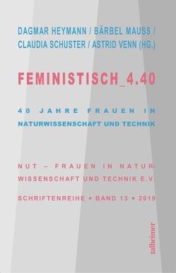 Feministisch_4.40 von Heymann,  Dagmar, Mauss,  Bärbel, Schuster,  Claudia, Venn,  Astrid