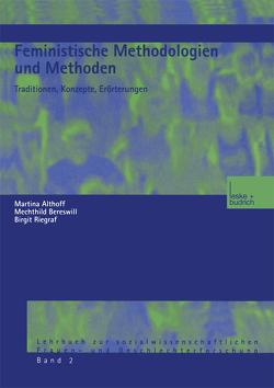 Feministische Methodologien und Methoden von Althoff,  Martina, Bereswill,  Mechthild, Riegraf,  Birgit