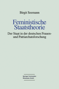 Feministische Staatstheorie von Seemann,  Birgit