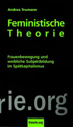 Feministische Theorie (7. Auflage) von Trumann,  Andrea