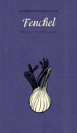 Fenchel von Ciccaglione,  Bruno