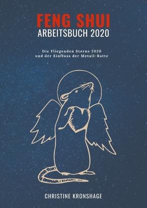 Feng Shui Arbeitsbuch 2020 von Kronshage,  Christine