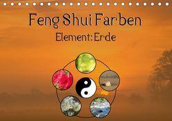 Feng Shui Farben – Element Erde (Tischkalender 2019 DIN A5 quer) von Teßen,  Sonja
