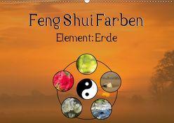 Feng Shui Farben – Element Erde (Wandkalender 2019 DIN A2 quer) von Teßen,  Sonja