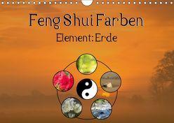 Feng Shui Farben – Element Erde (Wandkalender 2019 DIN A4 quer) von Teßen,  Sonja