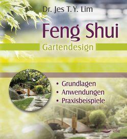 Feng Shui – Gartendesign von Lim,  Jes T. Y.