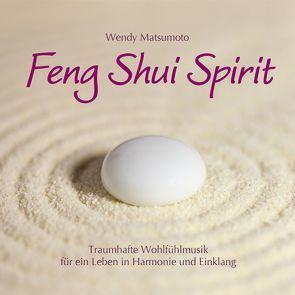 Feng Shui Spirit von Matsumoto,  Wendy