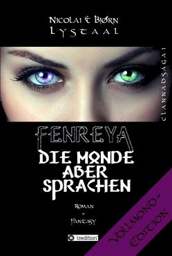 Fenreya – Die Monde aber sprachen von Lystaal,  Bjørn, Lystaal,  Nicolai