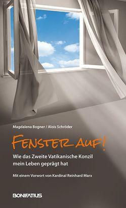 Fenster auf! von Bogner,  Magdalena, Schröder,  Alois