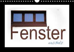 Fenster aus Holz (Wandkalender 2018 DIN A4 quer) von tinadefortunata