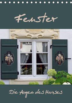 Fenster – Die Augen des Hauses (Tischkalender 2018 DIN A5 hoch) von Flori0,  k.A.