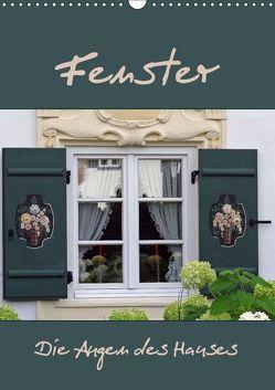 Fenster – Die Augen des Hauses (Wandkalender 2018 DIN A3 hoch) von Flori0,  k.A.