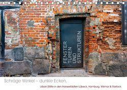 FENSTER, TÜREN UND STRUKTUREN schräge Winkel – dunkle Ecken. (Tischkalender 2019 DIN A5 quer) von Taeschner,  Marcus