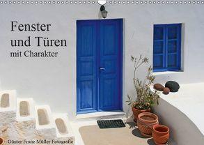 Fenster und Türen mit Charakter (Wandkalender 2019 DIN A3 quer) von Franz Müller Fotografie,  Günter