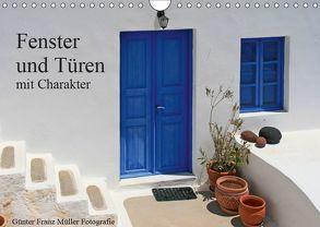 Fenster und Türen mit Charakter (Wandkalender 2019 DIN A4 quer) von Franz Müller Fotografie,  Günter