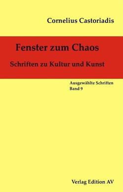 Fenster zum Chaos von Castoriadis,  Cornelius, Halfbrodt,  Michael, Wolf,  Harald