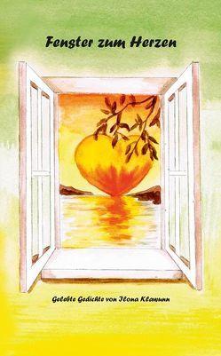 Fenster zum Herzen von Klawunn,  Ilona