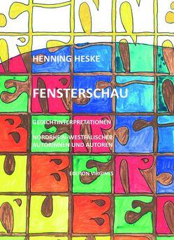 Fensterschau von Heske,  Henning, Lersch-van der Grinten,  Gesine