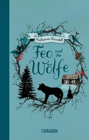 Feo und die Wölfe von Ahrens,  Henning, Rundell,  Katherine