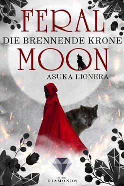 Feral Moon 3: Die brennende Krone von Lionera,  Asuka