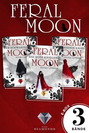 Feral Moon: Alle Bände der Fantasy-Trilogie in einer E-Box! von Lionera,  Asuka