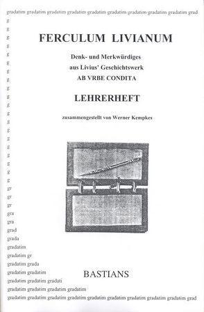 Ferculum Livianum. Lehrerheft von Kempkes,  Werner, Livius,  Titus
