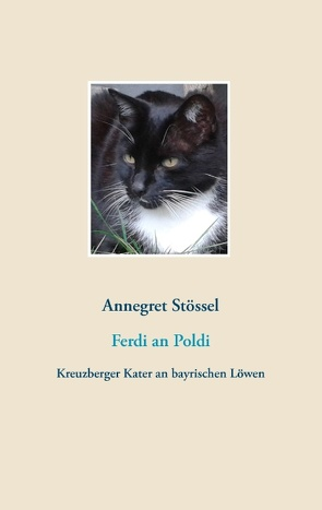 Ferdi an Poldi von Stössel,  Annegret