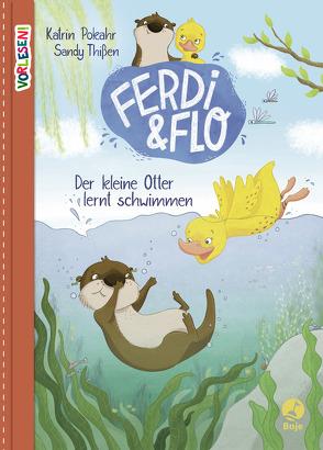 Ferdi & Flo von Pokahr,  Katrin, Thißen,  Sandy