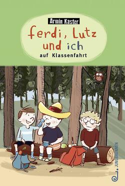 Ferdi, Lutz und ich auf Klassenfahrt von Kaster,  Armin