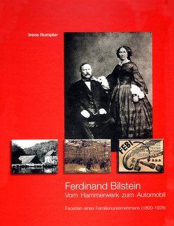 Ferdinand Bilstein Vom Hammerwerk zum Automobil von Bessler-Worbs,  Tanja, Köhler,  Hubert, Rumpler,  Irene, Siekermann,  Dieter, Wiggenhagen,  Wilhelm