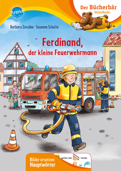 Ferdinand, der kleine Feuerwehrmann von Schulte,  Susanne, Wieker,  Katharina, Zoschke,  Barbara