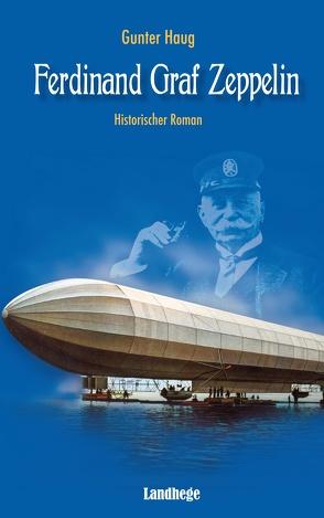 Ferdinand Graf Zeppelin von Haug,  Gunter