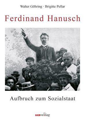 Ferdinand Hanusch von Göhring,  Walter, Pellar,  Brigitte